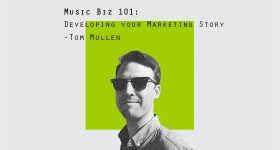 Sym_MusicBiz101_560x315_DevelopMarketingStory