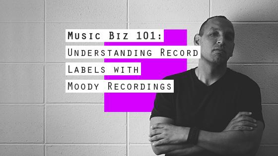 Sym_MusicBiz101_MoodyRecordings_560x315 (1)